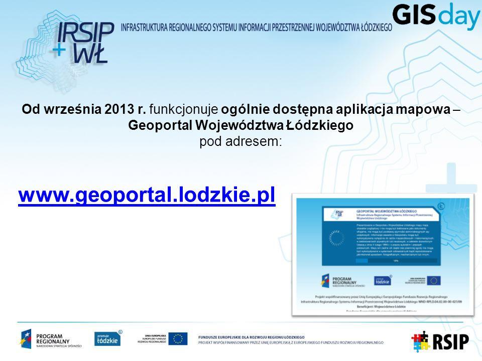 Od września 2013 r. funkcjonuje ogólnie dostępna aplikacja mapowa – Geoportal Województwa Łódzkiego
