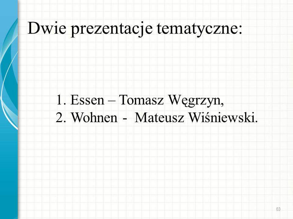 Dwie prezentacje tematyczne: