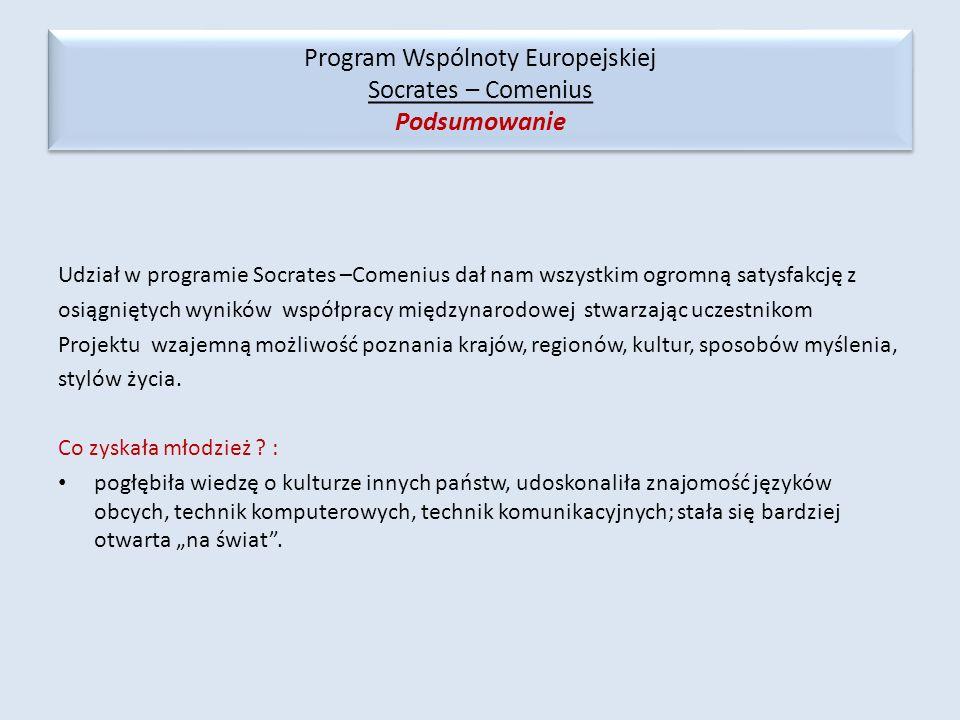 Program Wspólnoty Europejskiej Socrates – Comenius Podsumowanie