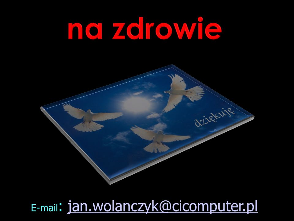 E-mail: jan.wolanczyk@cicomputer.pl