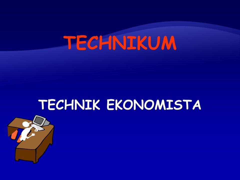 TECHNIKUM TECHNIK EKONOMISTA