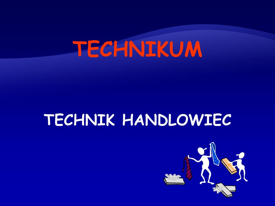 TECHNIKUM TECHNIK HANDLOWIEC