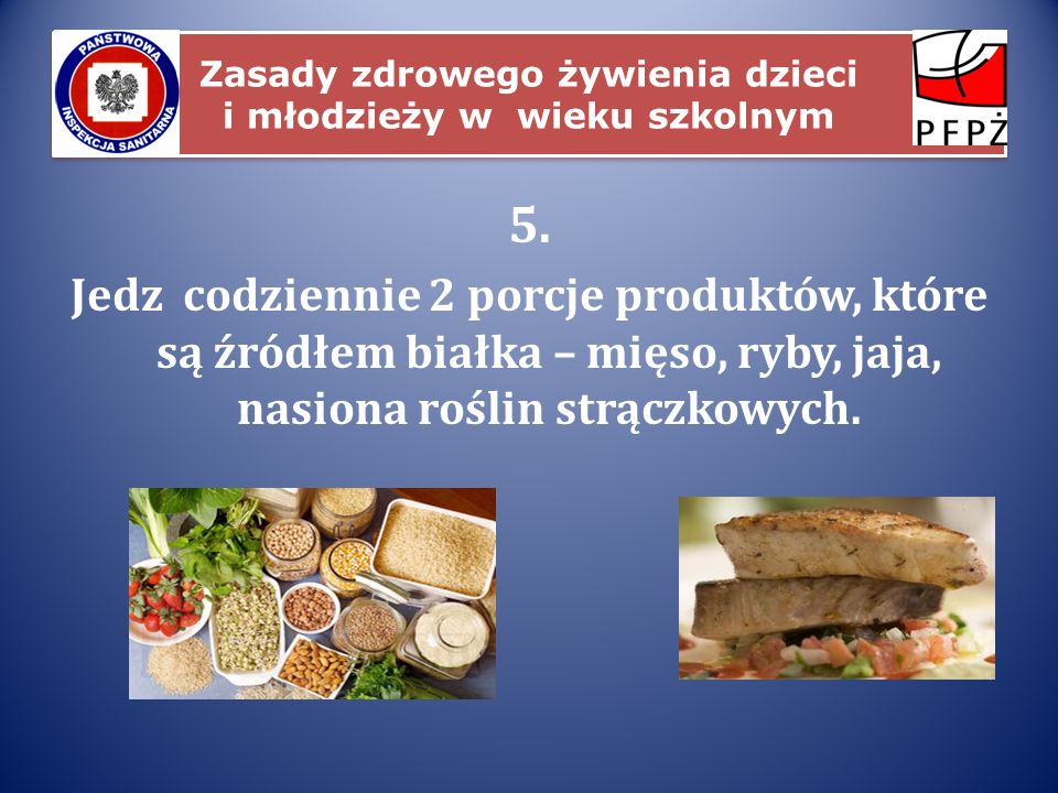 Zasady zdrowego żywienia dzieci i młodzieży w wieku szkolnym
