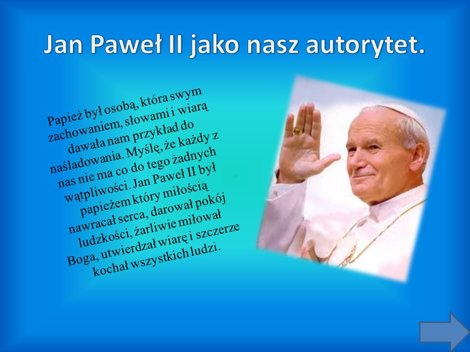 Jan Paweł II jako nasz autorytet.