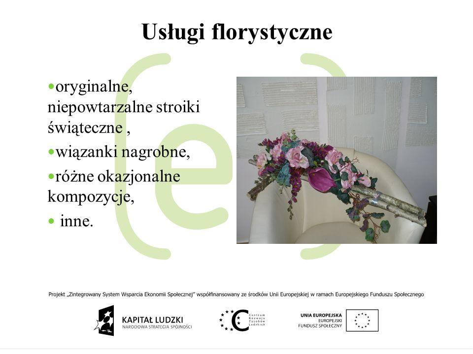 Usługi florystyczne oryginalne, niepowtarzalne stroiki świąteczne ,