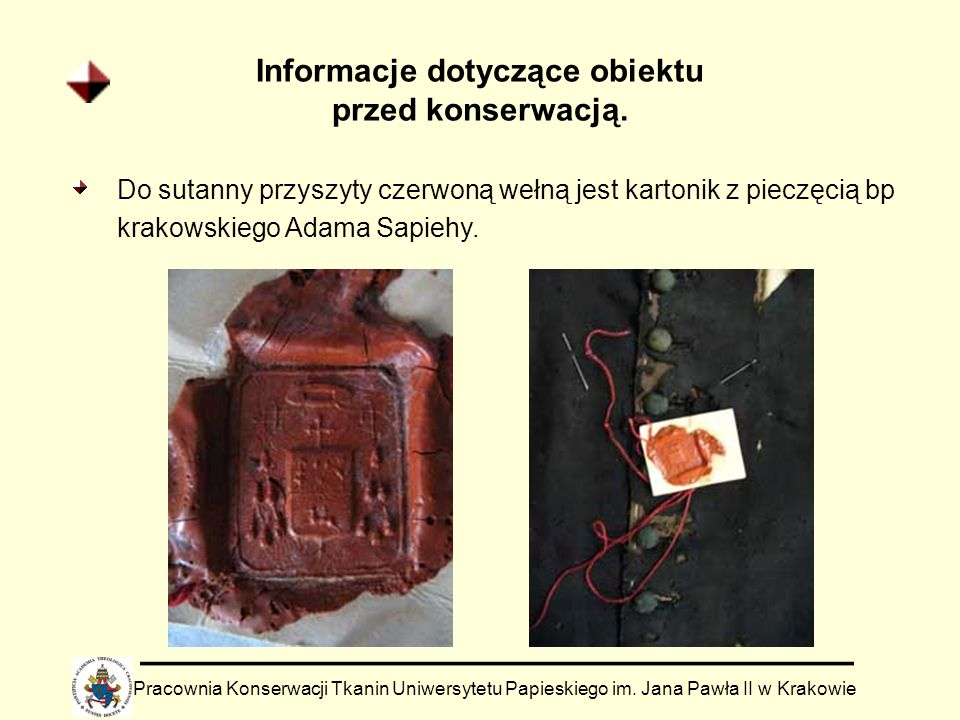 Informacje dotyczące obiektu przed konserwacją.