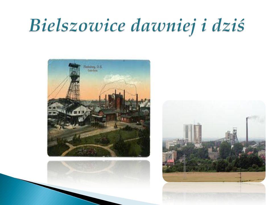 Bielszowice dawniej i dziś