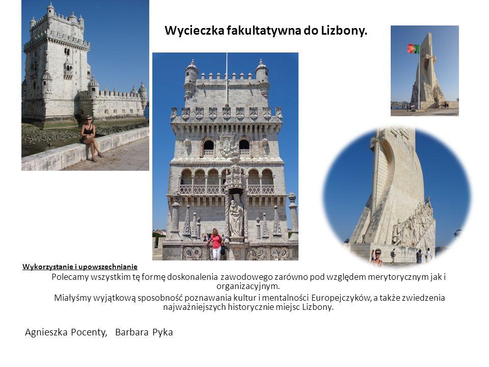 Wycieczka fakultatywna do Lizbony.