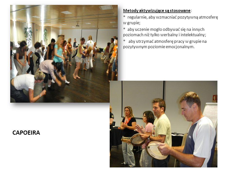 CAPOEIRA Metody aktywizujące są stosowane: