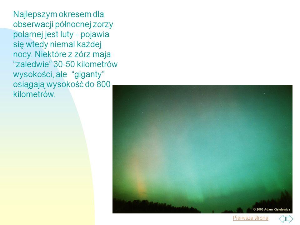 Najlepszym okresem dla obserwacji północnej zorzy polarnej jest luty - pojawia się wtedy niemal każdej nocy.