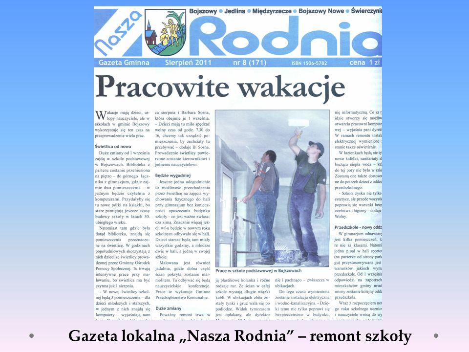 """Gazeta lokalna """"Nasza Rodnia – remont szkoły"""