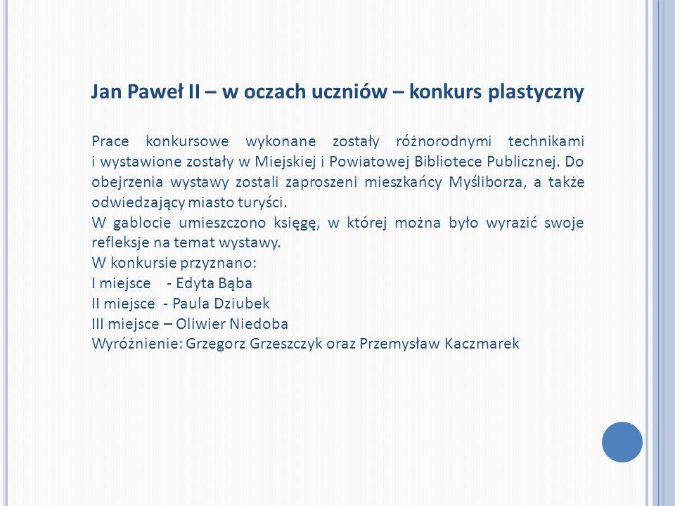 Jan Paweł II – w oczach uczniów – konkurs plastyczny