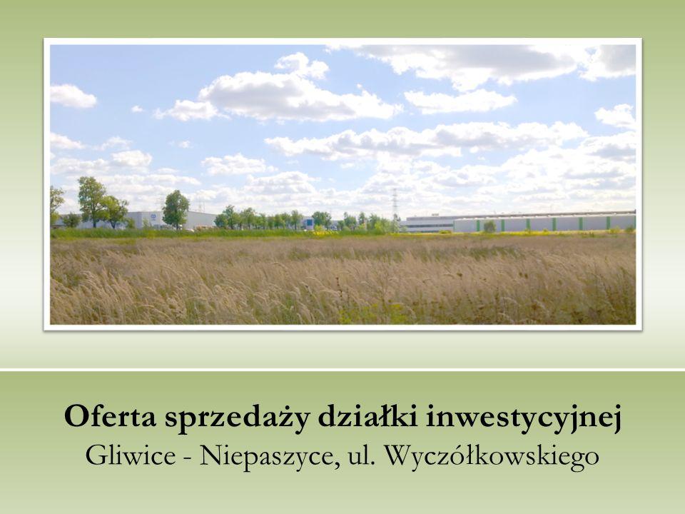 Oferta sprzedaży działki inwestycyjnej Gliwice - Niepaszyce, ul