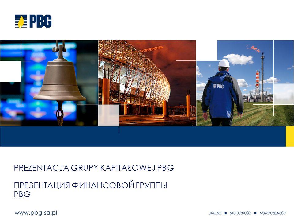Prezentacja Grupy Kapitałowej PBG