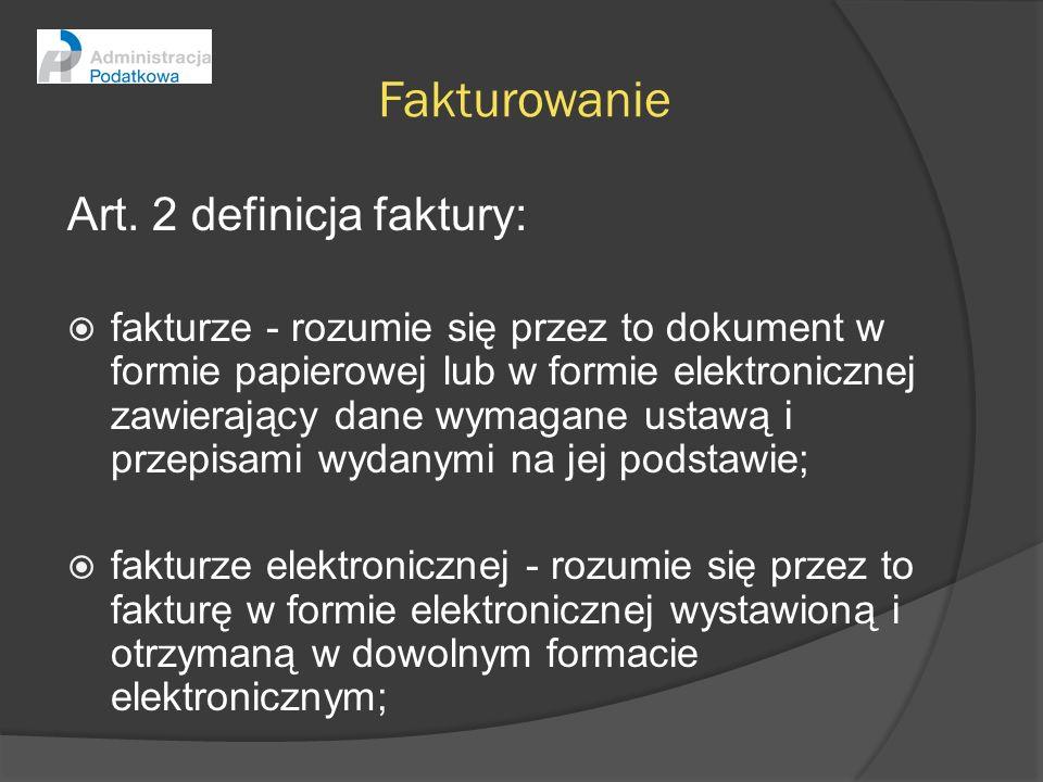 Fakturowanie Art. 2 definicja faktury:
