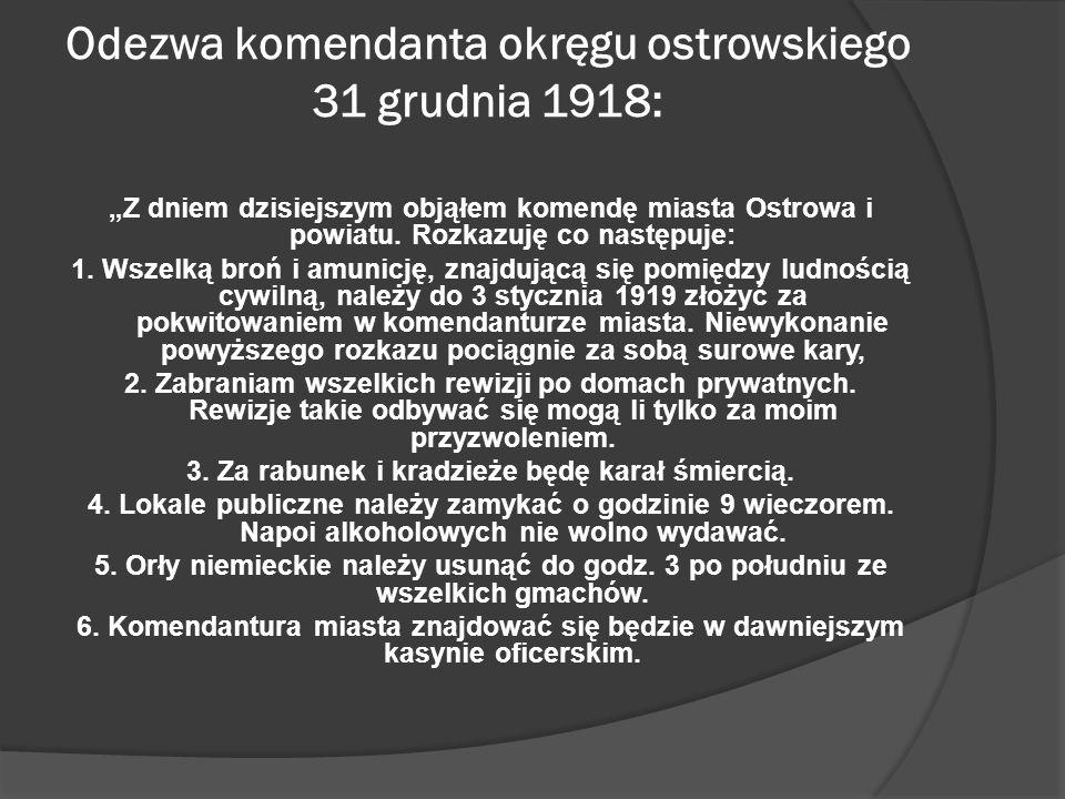 Odezwa komendanta okręgu ostrowskiego 31 grudnia 1918: