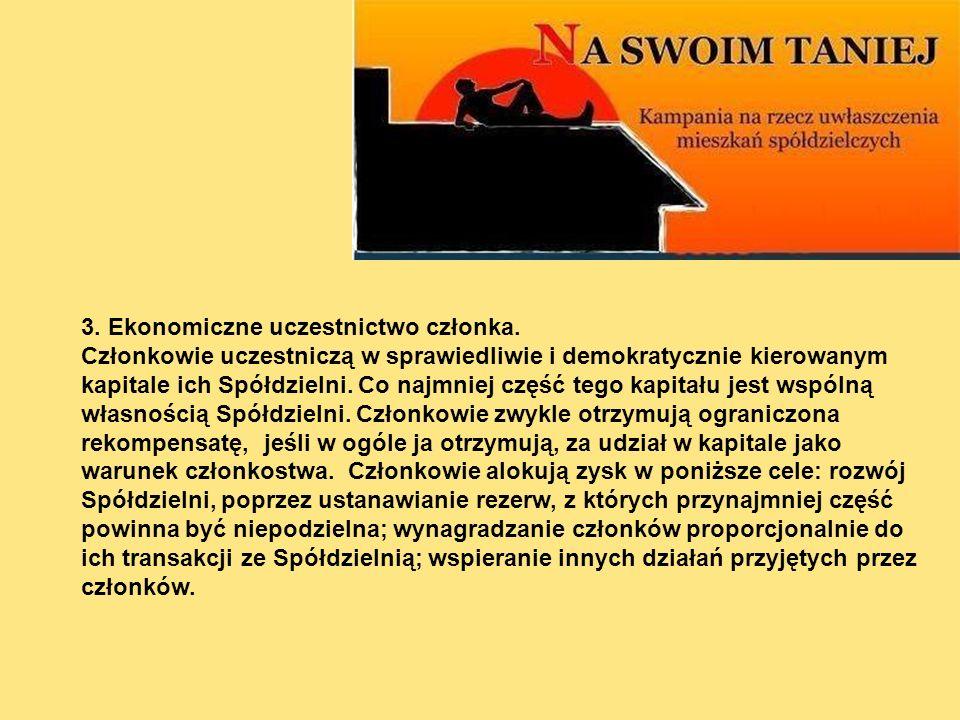 3. Ekonomiczne uczestnictwo członka.