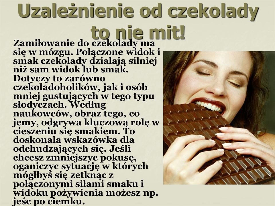 Uzależnienie od czekolady to nie mit!