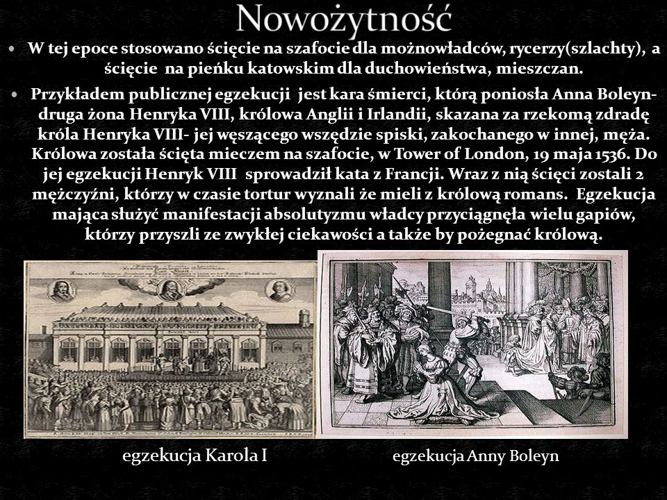 Nowożytność egzekucja Karola I egzekucja Anny Boleyn