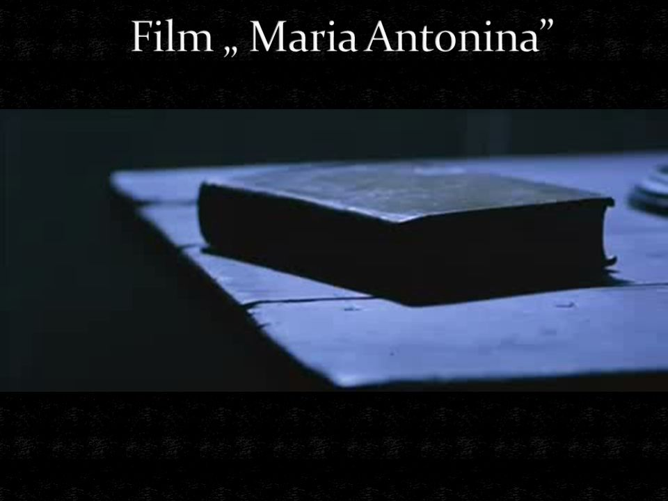 "Film "" Maria Antonina"