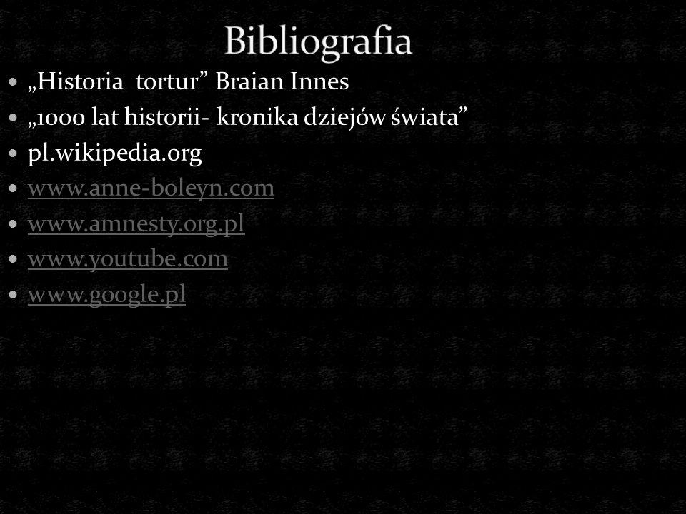 "Bibliografia ""Historia tortur Braian Innes"