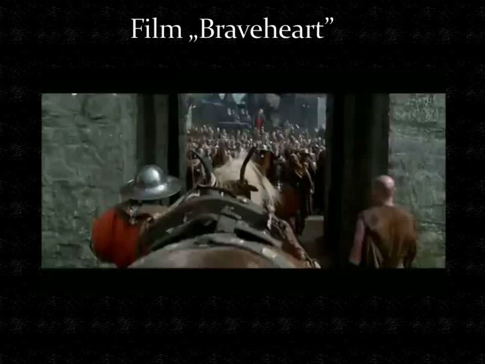 "Film ""Braveheart"