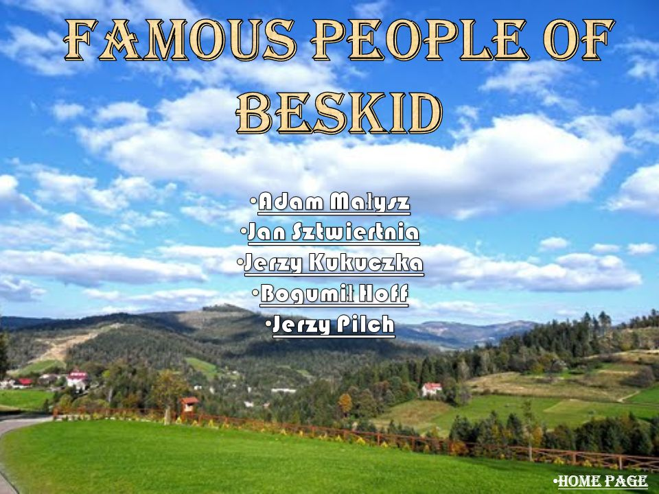 Famous PEOPLE OF BESKID
