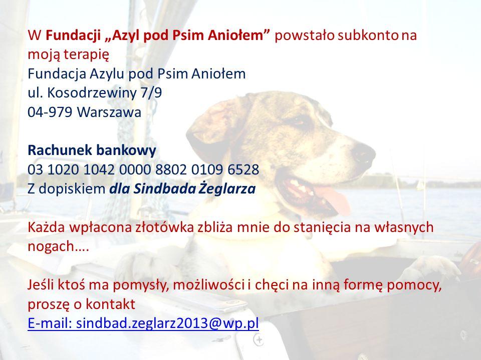 """W Fundacji """"Azyl pod Psim Aniołem powstało subkonto na moją terapię"""
