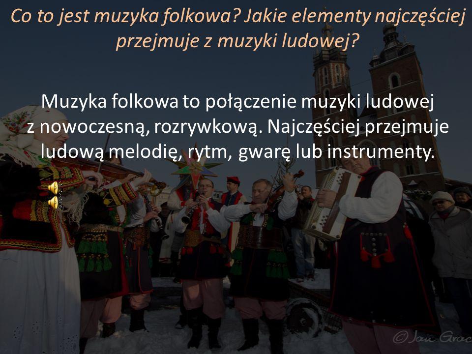 Co to jest muzyka folkowa