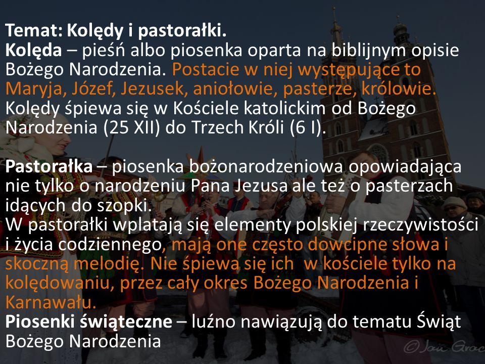 Temat: Kolędy i pastorałki.