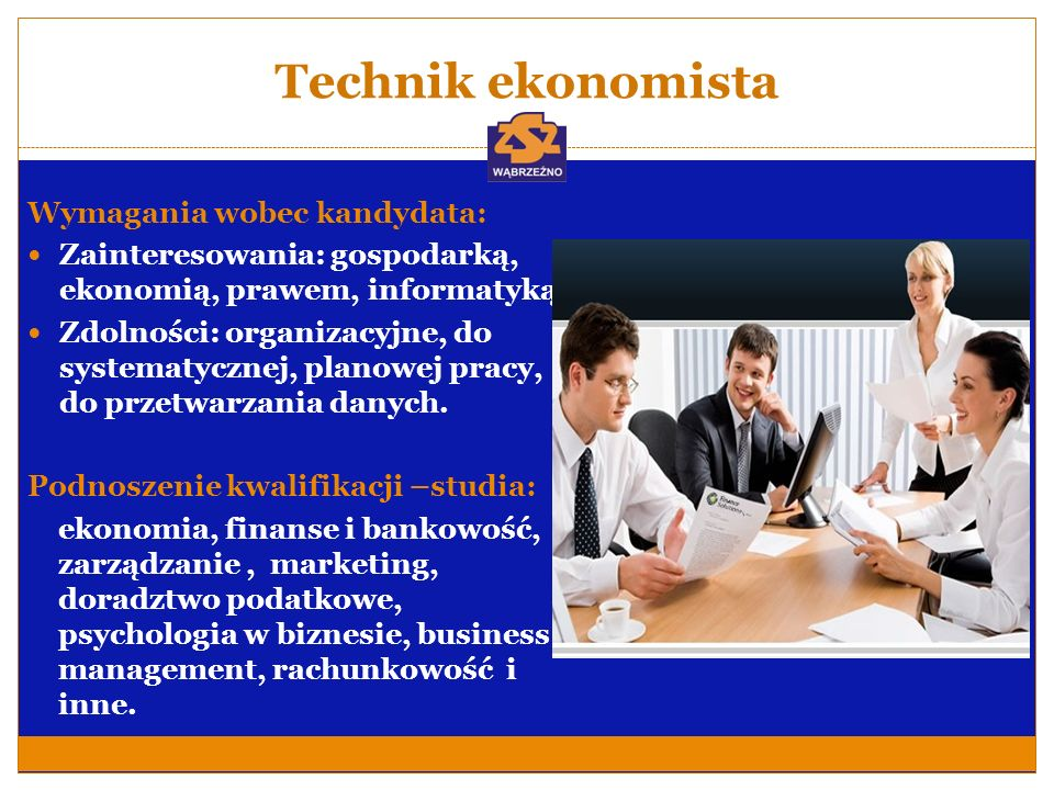 Technik ekonomista Wymagania wobec kandydata: