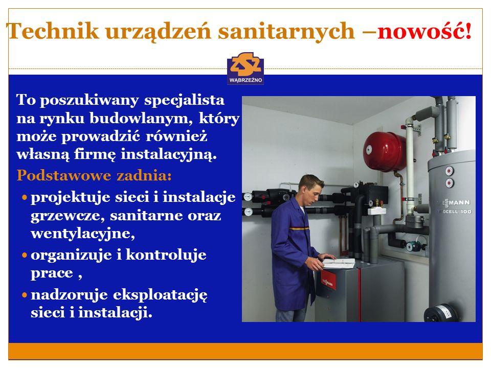 Technik urządzeń sanitarnych –nowość!
