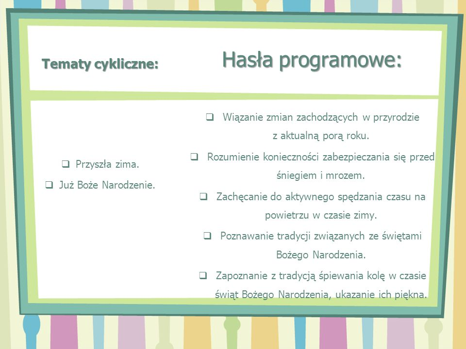 Hasła programowe: Tematy cykliczne: