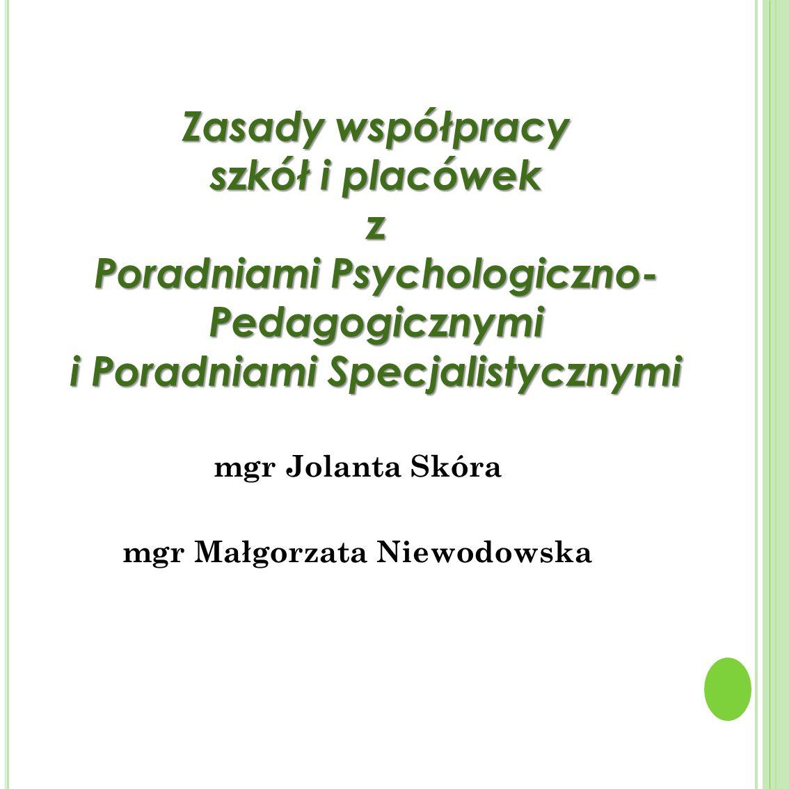 Poradniami Psychologiczno- Pedagogicznymi