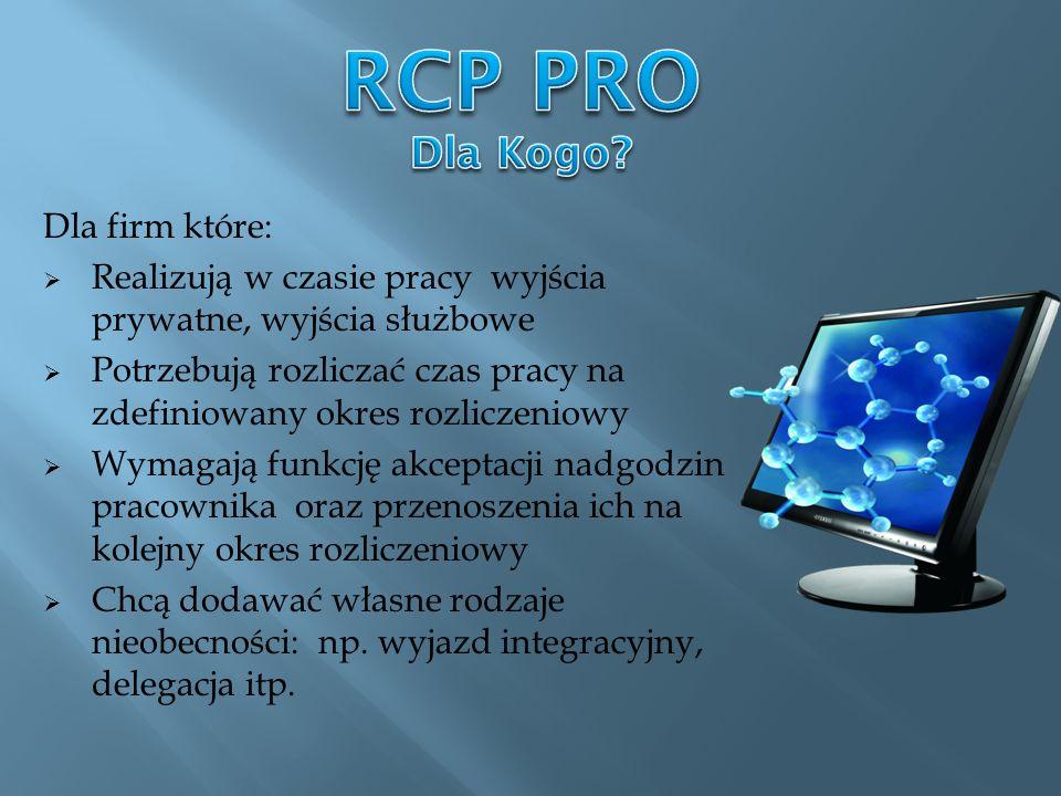RCP PRO Dla Kogo Dla firm które: