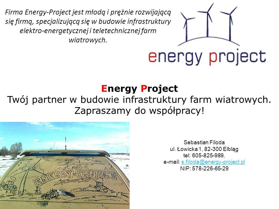 Energy Project Twój partner w budowie infrastruktury farm wiatrowych.