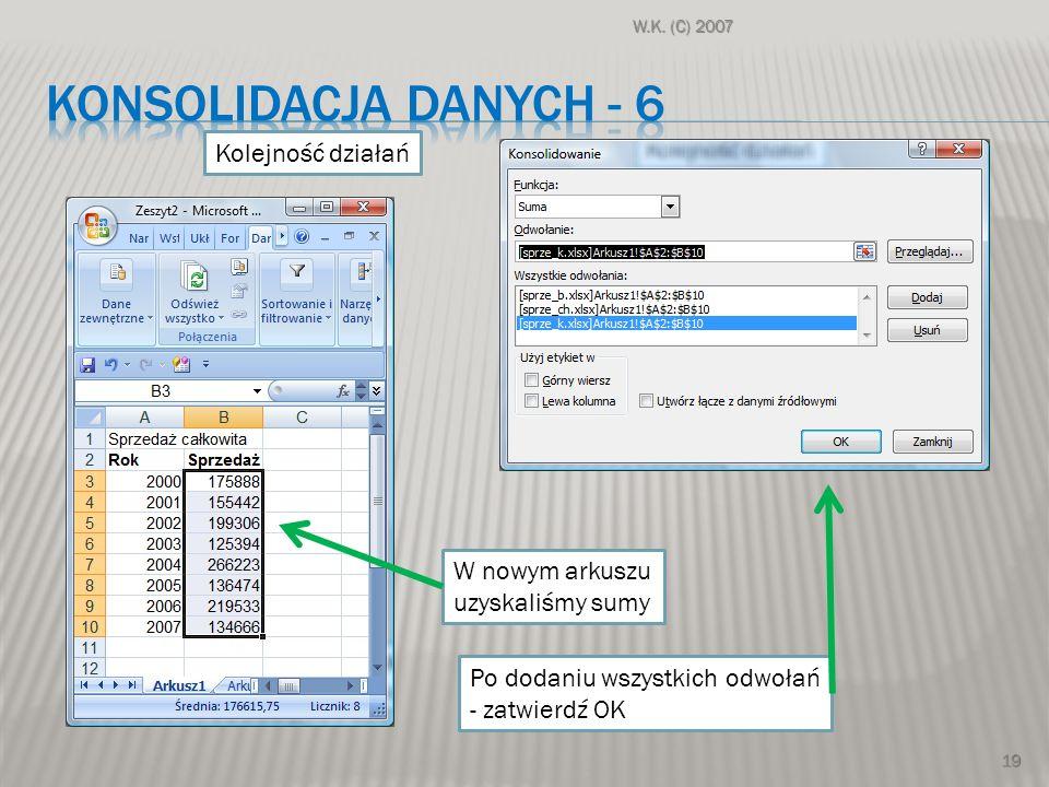 konsolidacja danych - 6 Kolejność działań W nowym arkuszu
