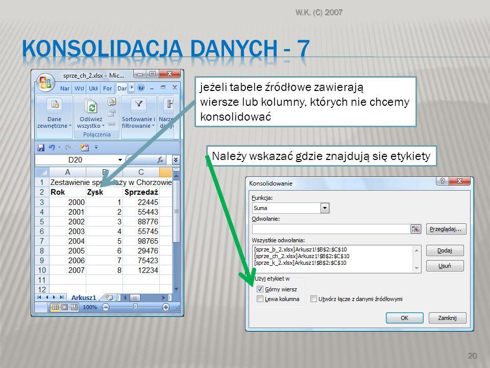 KONSOLIDACJA DANYCH - 7 jeżeli tabele źródłowe zawierają