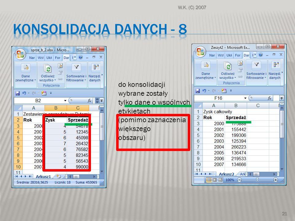 konsolidacja danych - 8 do konsolidacji wybrane zostały