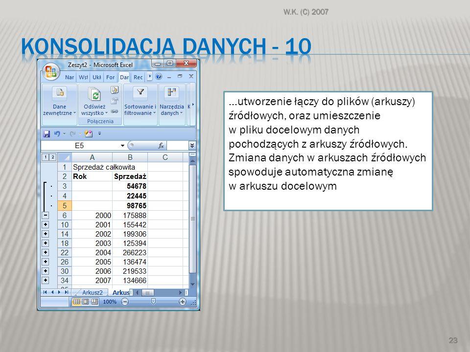 KONSOLIDACJA DANYCH - 10 …utworzenie łączy do plików (arkuszy)
