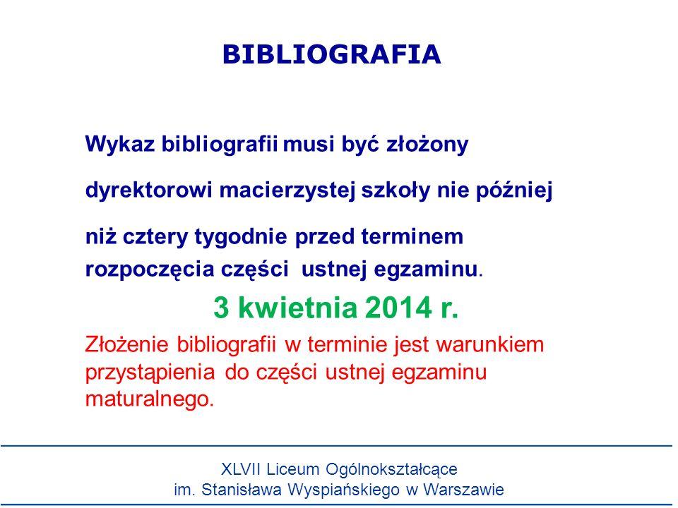 BIBLIOGRAFIA Wykaz bibliografii musi być złożony