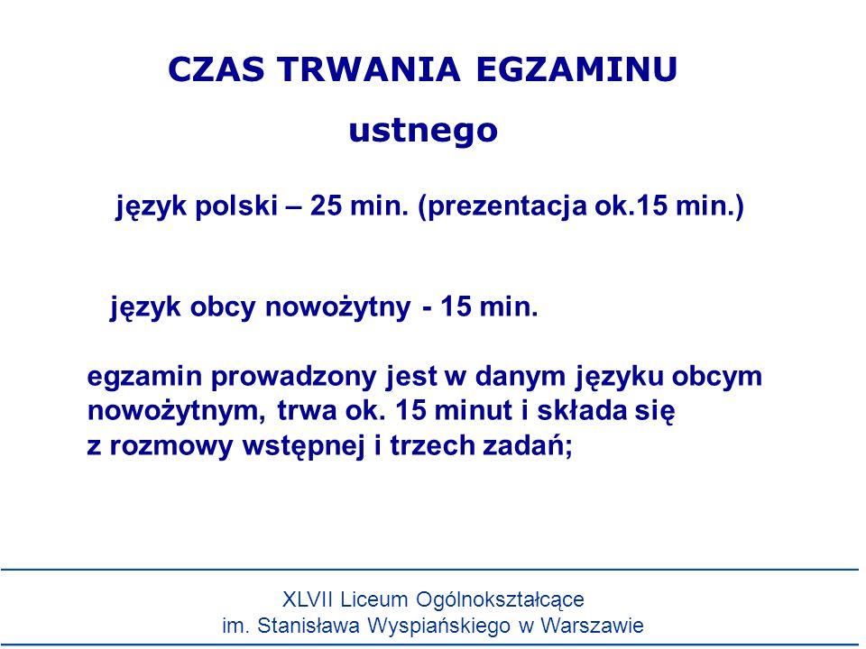 język polski – 25 min. (prezentacja ok.15 min.)