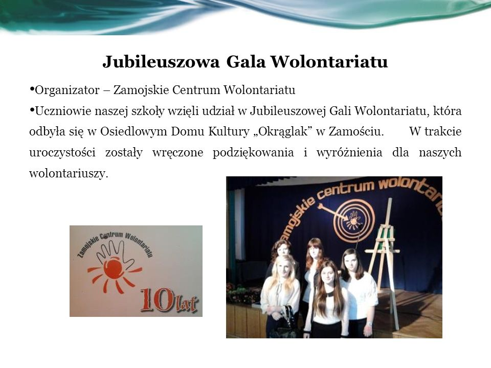 Jubileuszowa Gala Wolontariatu