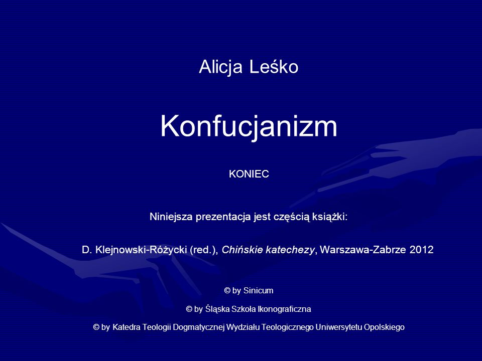 Alicja Leśko Konfucjanizm KONIEC