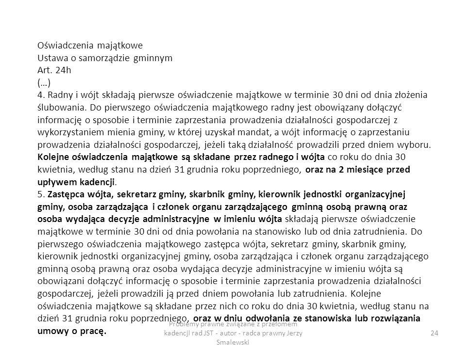 Oświadczenia majątkowe Ustawa o samorządzie gminnym Art. 24h (…)