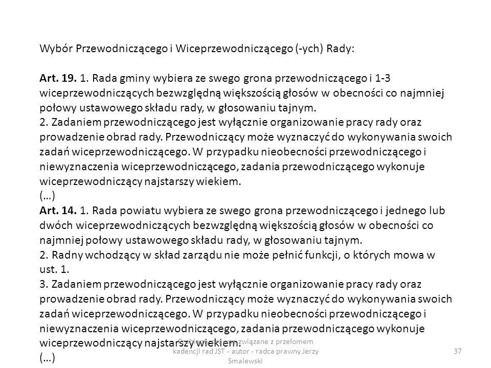 Wybór Przewodniczącego i Wiceprzewodniczącego (-ych) Rady: