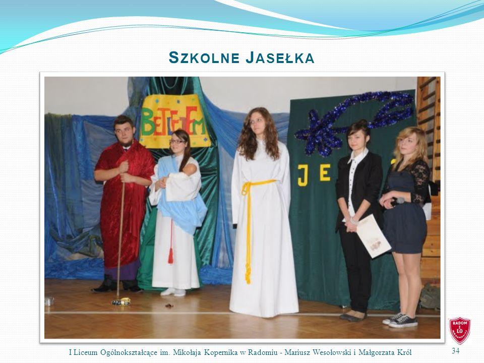Szkolne Jasełka I Liceum Ogólnokształcące im.