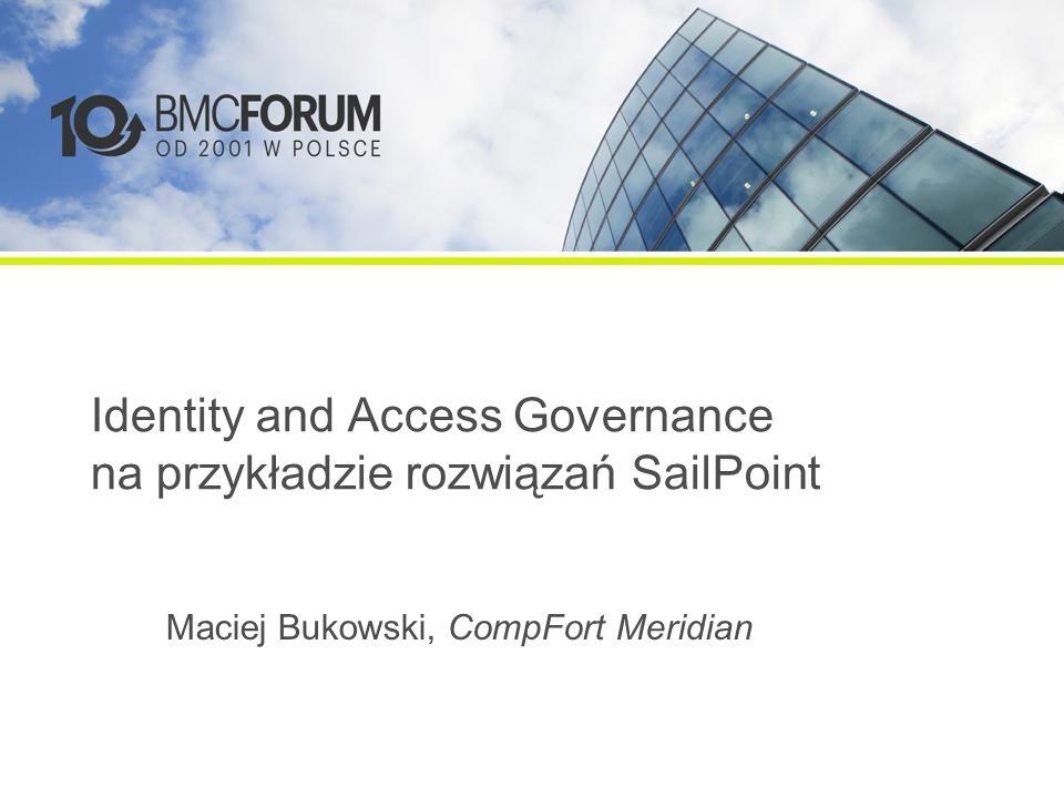 Identity and Access Governance na przykładzie rozwiązań SailPoint