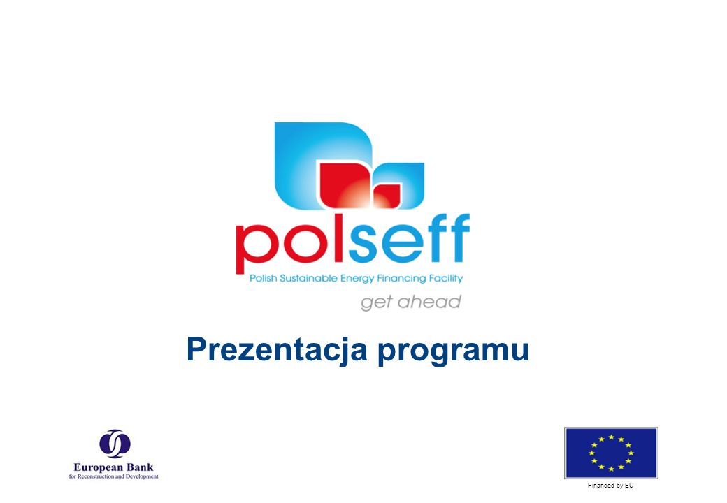Prezentacja programu Financed by EU