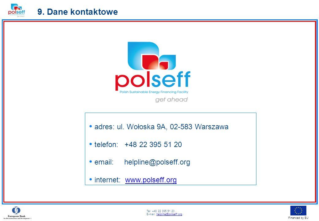 9. Dane kontaktowe adres: ul. Wołoska 9A, 02-583 Warszawa